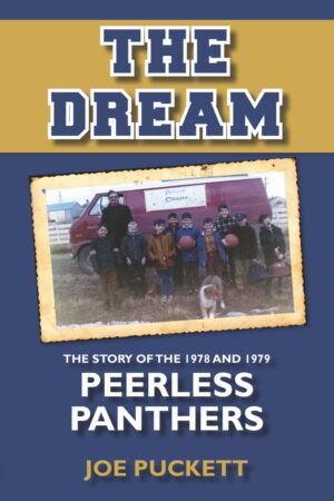 The Dream: The Story of the 1978–1979 Peerless Panthers